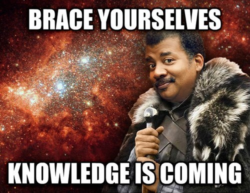 brace yourselves knowledge